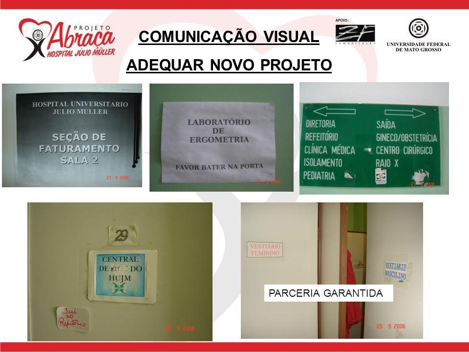 COMUNICAÇÃO VISUAL ADEQUAR NOVO PROJETO PARCERIA GARANTIDA