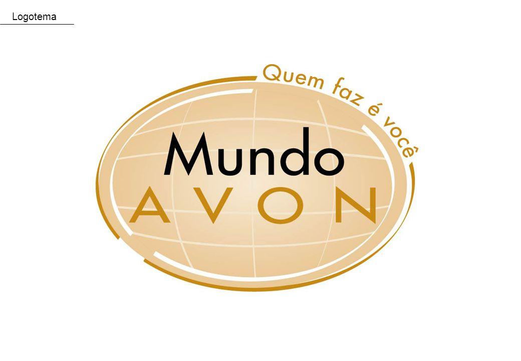 5 Tema Mundo Avon (logo) Quem faz é você. Logotema