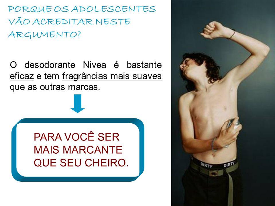 PORQUE OS ADOLESCENTES VÃO ACREDITAR NESTE ARGUMENTO.