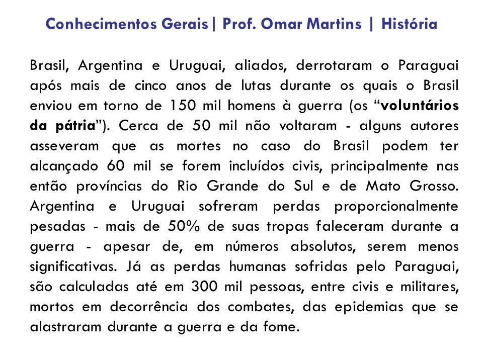 Brasil, Argentina e Uruguai, aliados, derrotaram o Paraguai após mais de cinco anos de lutas durante os quais o Brasil enviou em torno de 150 mil home