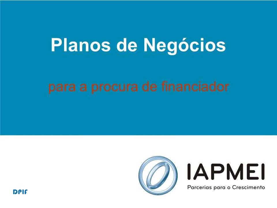 Planos de Negócios para a procura de financiador DPIF