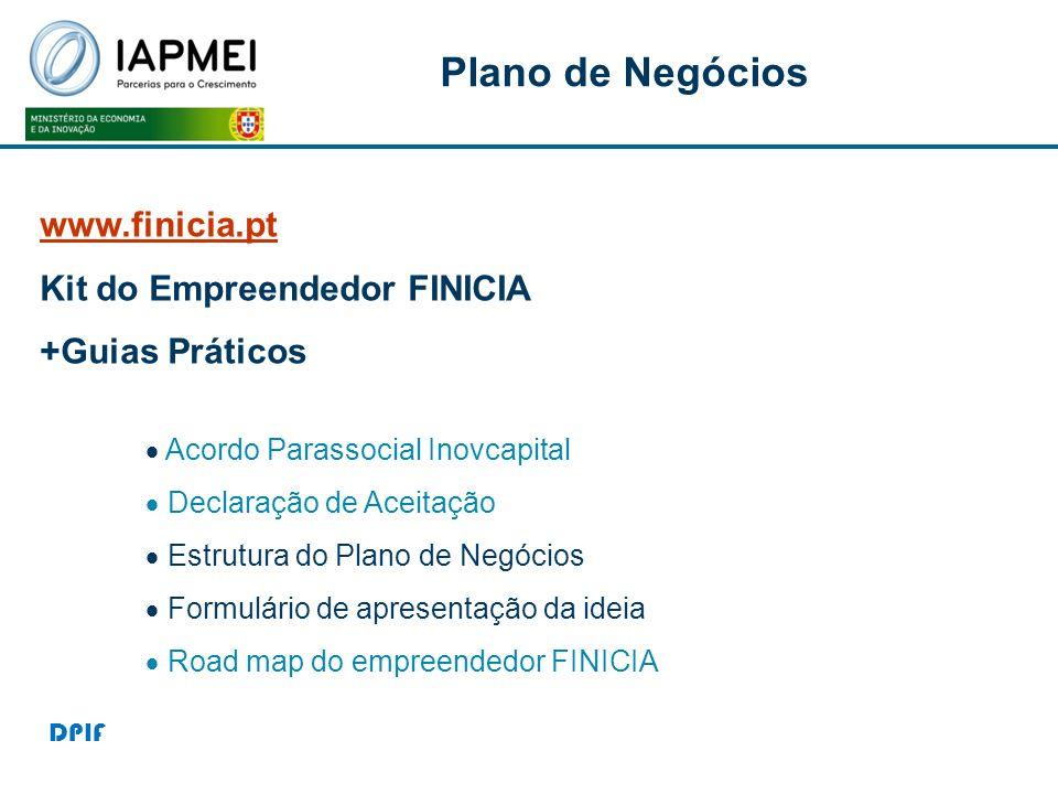 P Plano de Negócios www.finicia.pt Kit do Empreendedor FINICIA +Guias Práticos Acordo Parassocial Inovcapital Declaração de Aceitação Estrutura do Pla