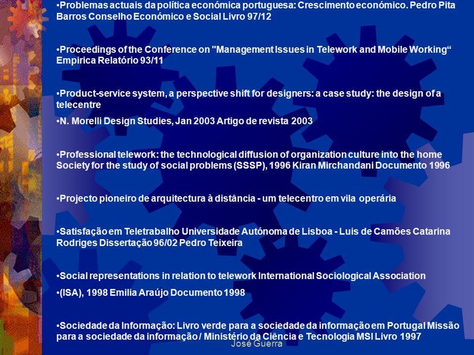 José Guerra Problemas actuais da política económica portuguesa: Crescimento económico. Pedro Pita Barros Conselho Económico e Social Livro 97/12 Proce