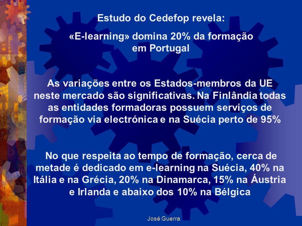 Estudo do Cedefop revela: «E-learning» domina 20% da formação em Portugal As variações entre os Estados-membros da UE neste mercado são significativas