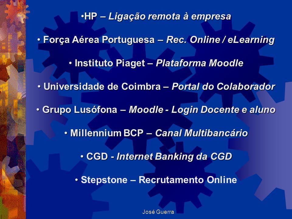 José Guerra HP – Ligação remota à empresaHP – Ligação remota à empresa Força Aérea Portuguesa – Rec. Online / eLearning Força Aérea Portuguesa – Rec.