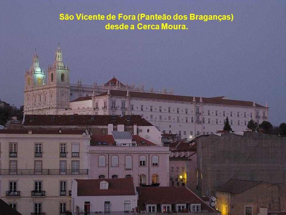 Ponte Vasco da Gama, São Vicente de Fora e Panteão Nacional.