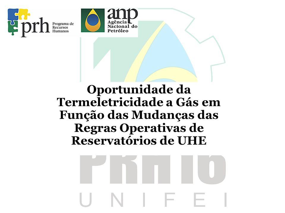 Oportunidade da Termeletricidade a Gás em Função das Mudanças das Regras Operativas de Reservatórios de UHE