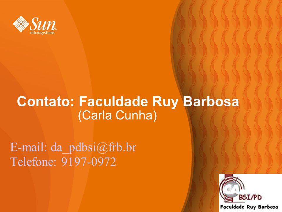 14 Contato: Faculdade Ruy Barbosa (Carla Cunha) E-mail: da_pdbsi@frb.br Telefone: 9197-0972 14
