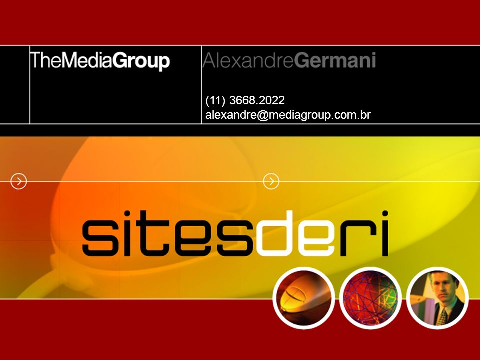 Sites de RI (11) 3668.2022 alexandre@mediagroup.com.br