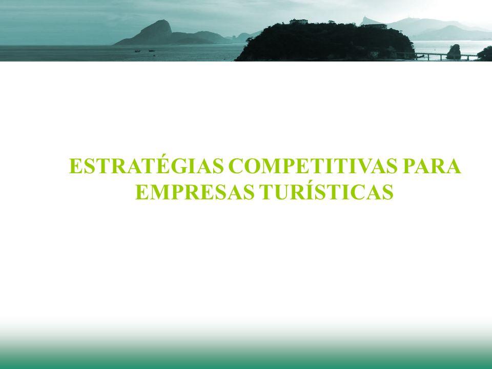 ESTRATÉGIAS COMPETITIVAS PARA EMPRESAS TURÍSTICAS