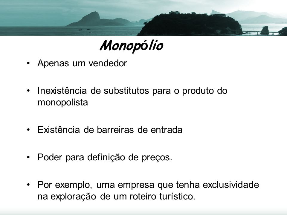 Concorrência Monopol í stica Alta competitividade Diferenciação de produtos como peculiaridade.
