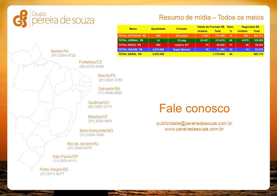 Fale conosco publicidade@pereiradesouza.com.br www.pereiradesouza.com.br Rio de Janeiro/RJ (21) 2544-3070 São Paulo/SP (11) 3231-6111 Brasília/DF (61)