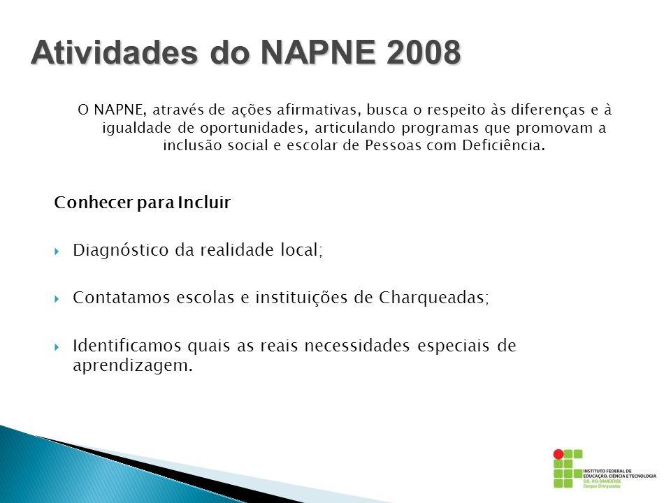 O NAPNE, através de ações afirmativas, busca o respeito às diferenças e à igualdade de oportunidades, articulando programas que promovam a inclusão so