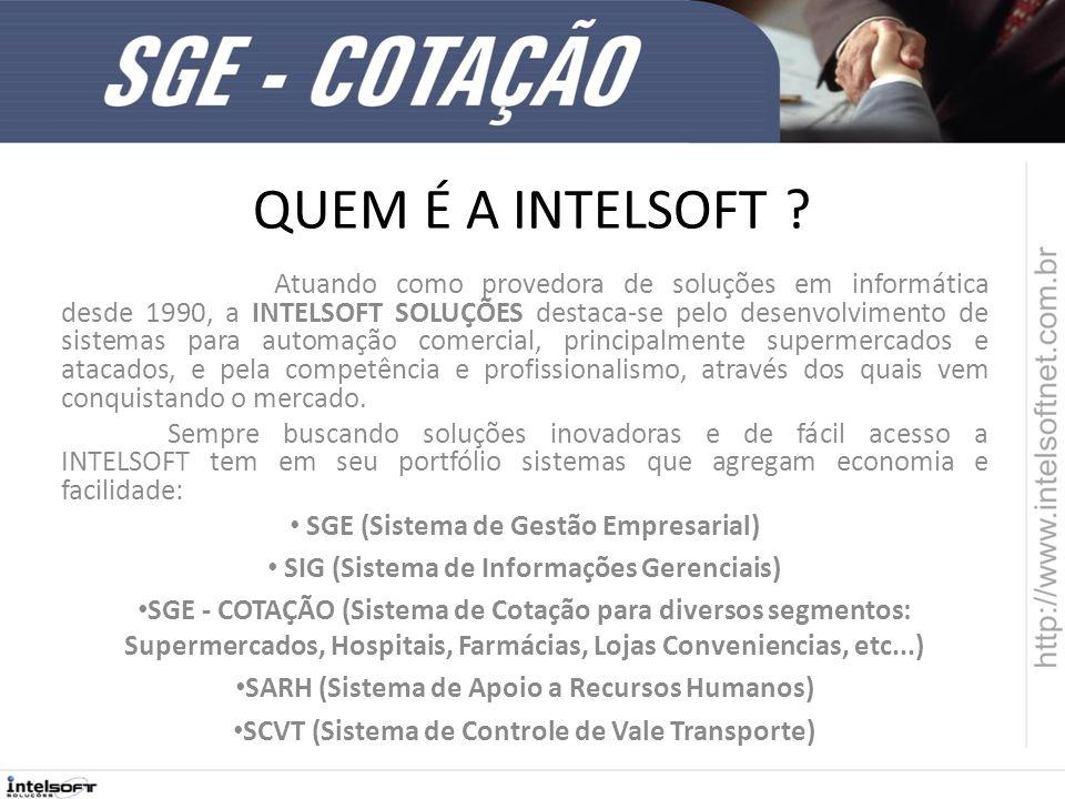SGE - COTAÇÃO O SISTEMA SGE - COTAÇÃO O sistema foi desenvolvido visando facilitar o processo de cotação de produtos, hoje em muitos casos realizado de forma presencial.