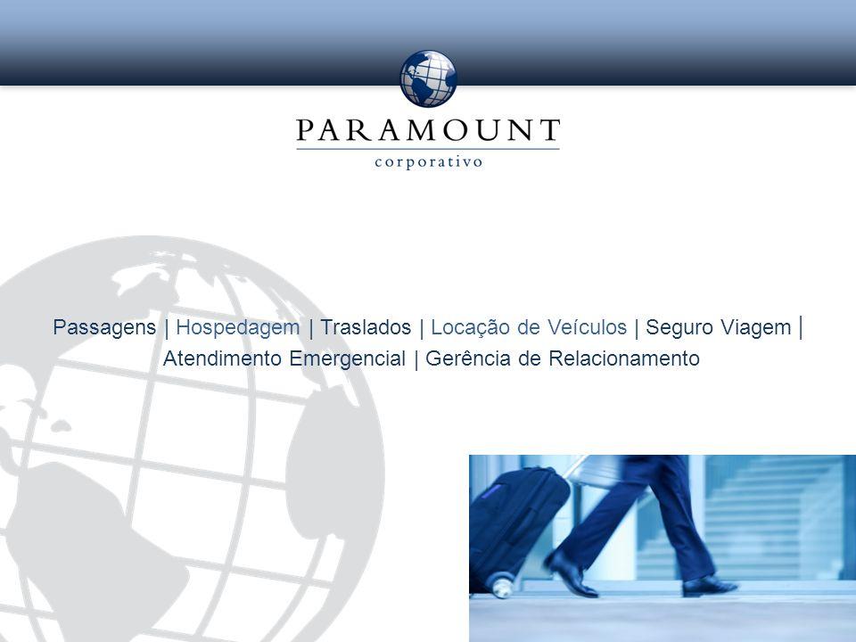 Passagens | Hospedagem | Traslados | Locação de Veículos | Seguro Viagem | Atendimento Emergencial | Gerência de Relacionamento
