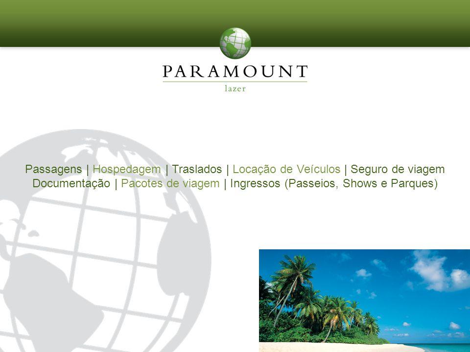 Passagens | Hospedagem | Traslados | Locação de Veículos | Seguro de viagem Documentação | Pacotes de viagem | Ingressos (Passeios, Shows e Parques)