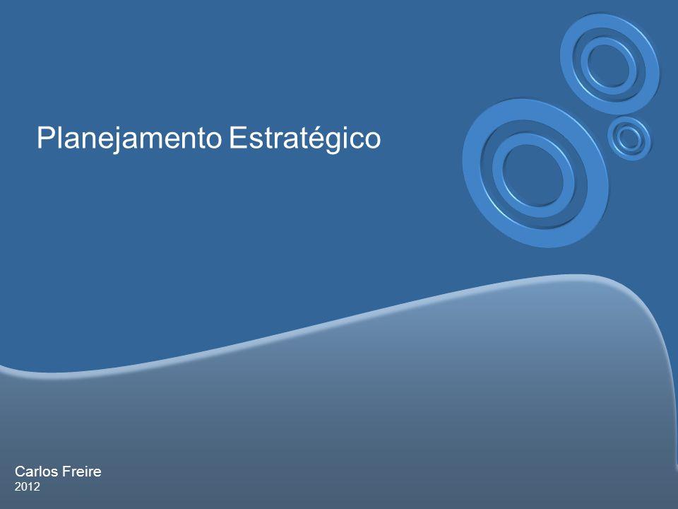 Carlos Freire 2012 Conceituando Planejamento Planejamento é um conjunto de decisões e ações implementadas com o intuito de atingir objetivos pré- estabelecidos, nas mais diversas áreas.