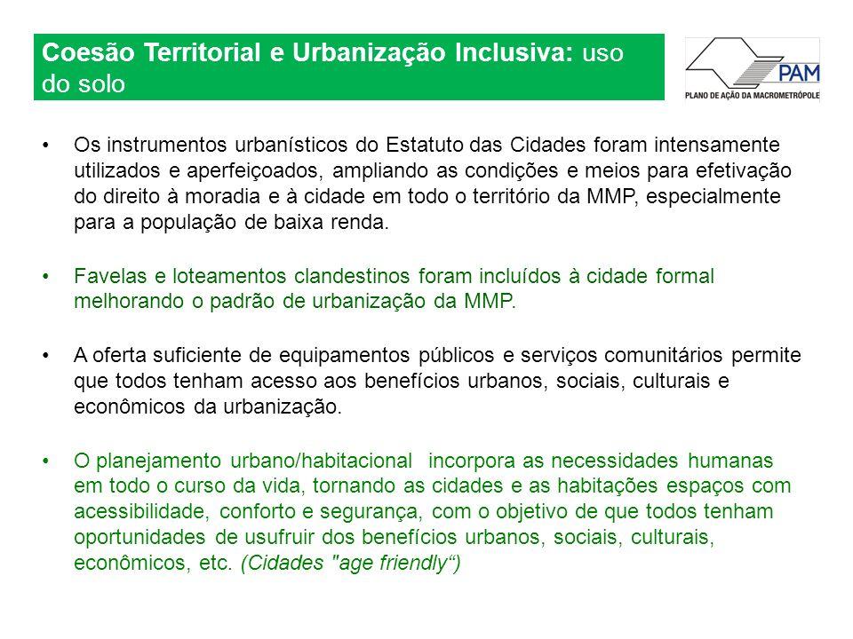 Coesão Territorial e Urbanização Inclusiva: uso do solo Os instrumentos urbanísticos do Estatuto das Cidades foram intensamente utilizados e aperfeiço