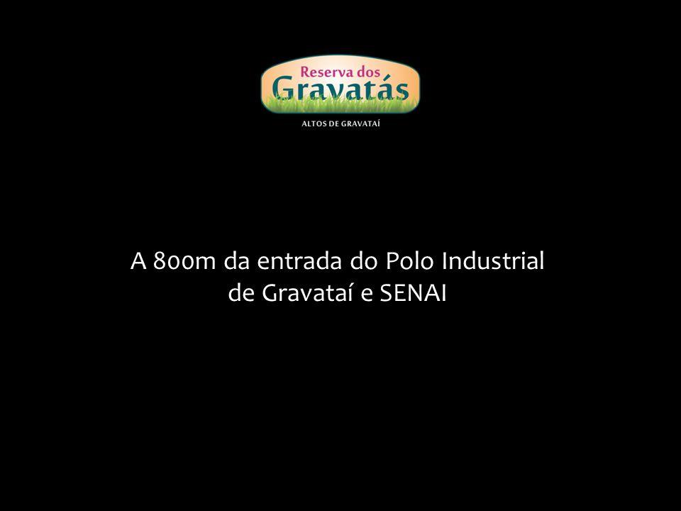 A 800m da entrada do Polo Industrial de Gravataí e SENAI