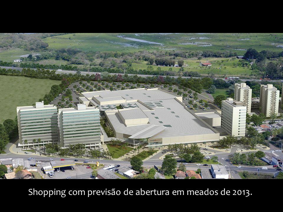 Shopping com previsão de abertura em meados de 2013.