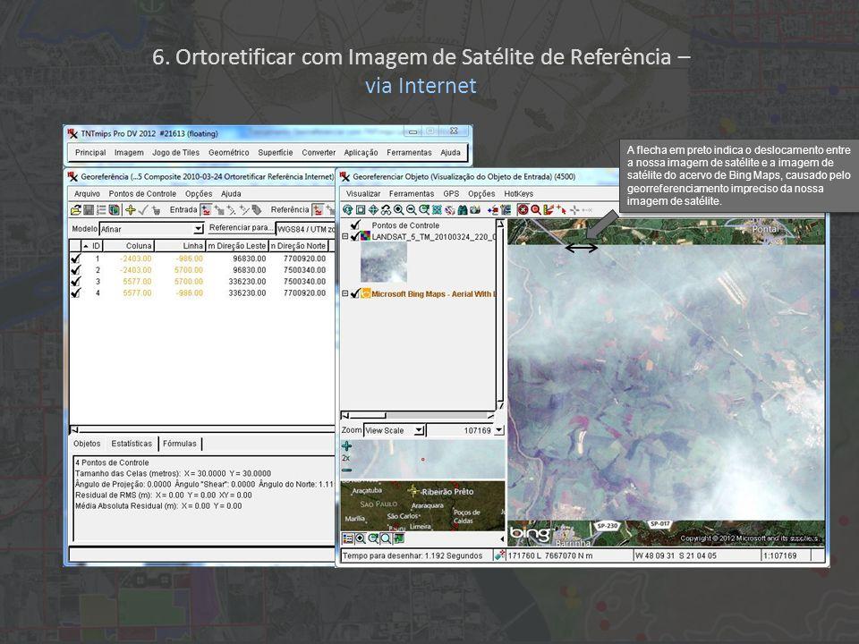A flecha em preto indica o deslocamento entre a nossa imagem de satélite e a imagem de satélite do acervo de Bing Maps, causado pelo georreferenciamento impreciso da nossa imagem de satélite.