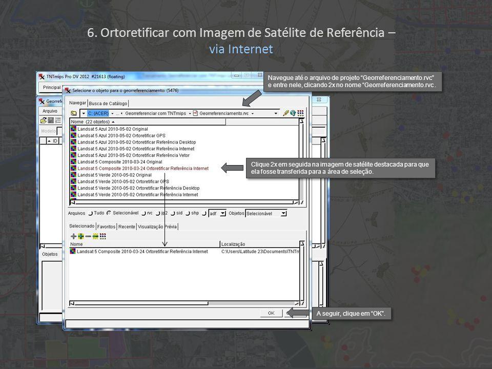 Navegue até o arquivo de projeto Georreferenciamento.rvc e entre nele, clicando 2x no nome Georreferenciamento.rvc.
