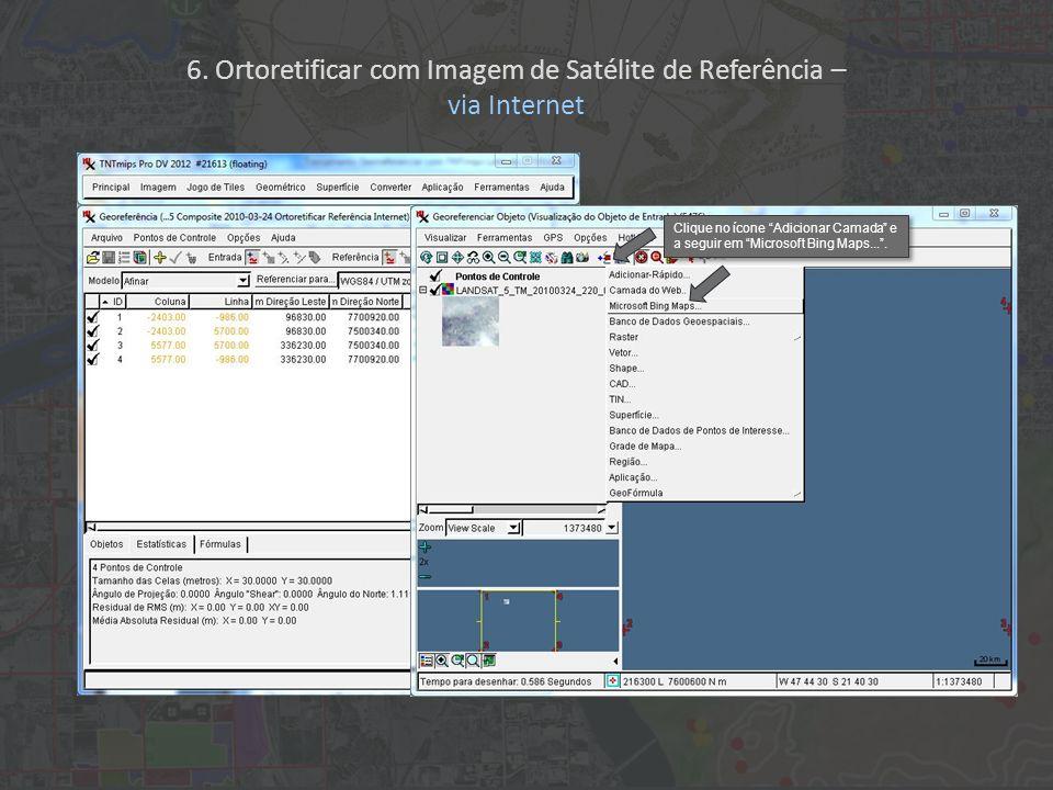 Clique no ícone Adicionar Camada e a seguir em Microsoft Bing Maps....