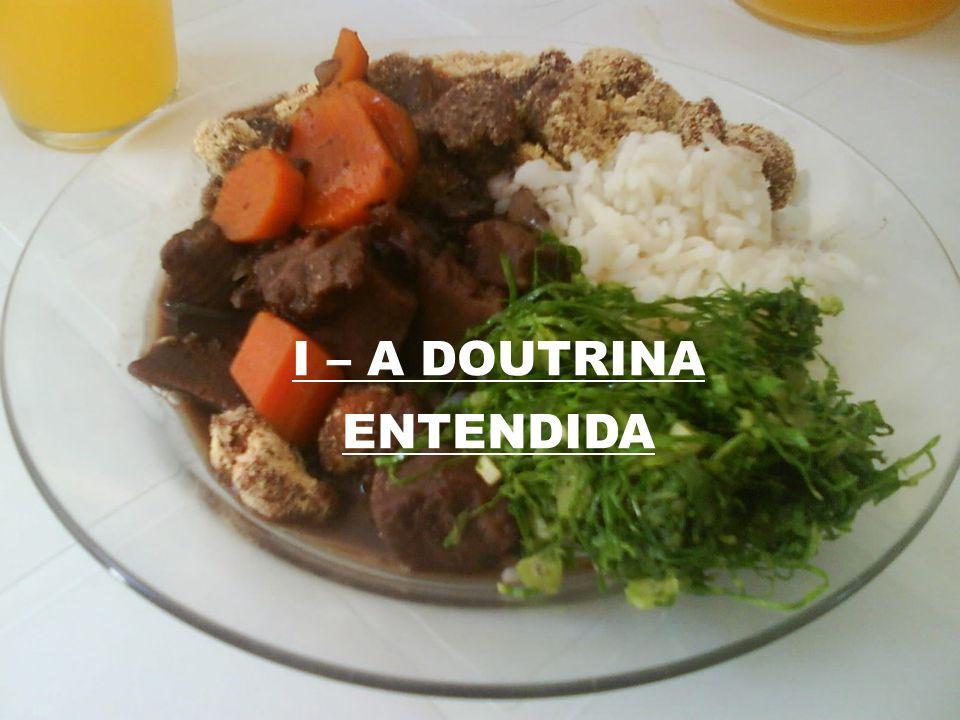 I – A DOUTRINA ENTENDIDA