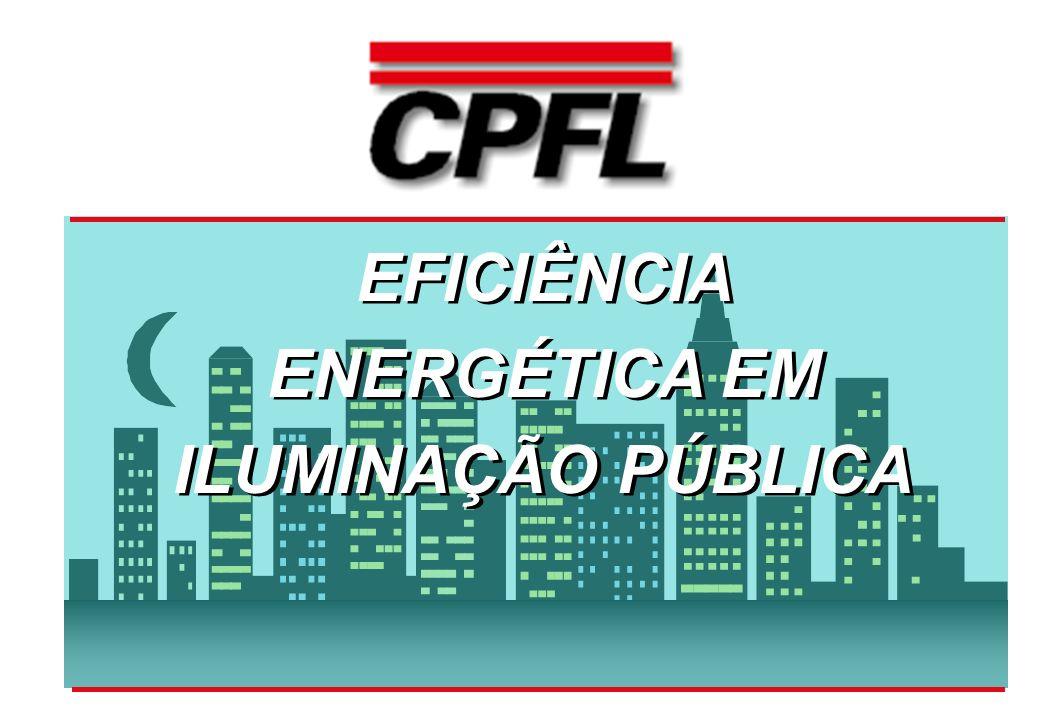 EFICIÊNCIA ENERGÉTICA EM ILUMINAÇÃO PÚBLICA