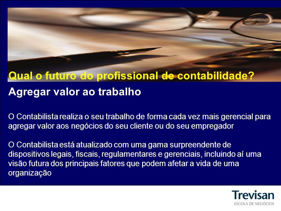 Qual o futuro do profissional de contabilidade.