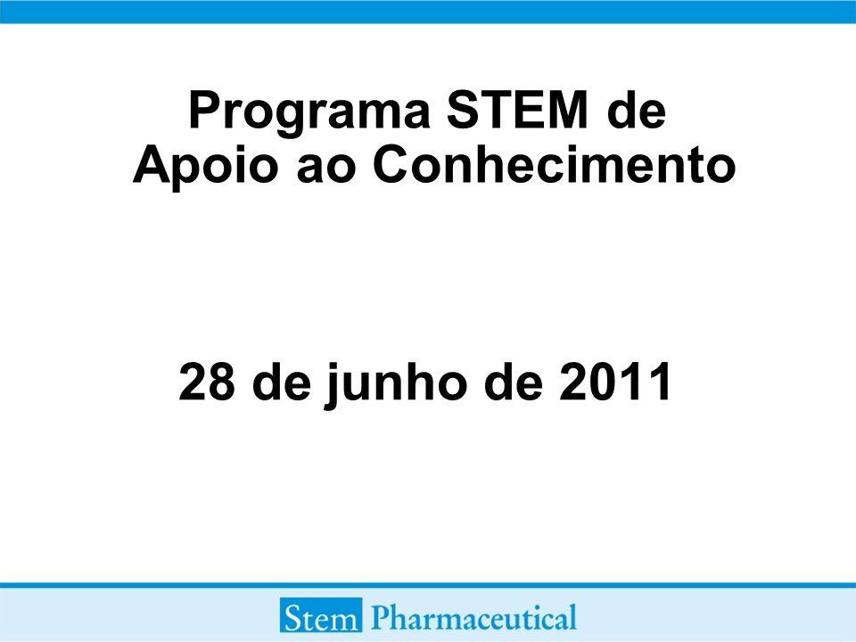 Programa STEM de Apoio ao Conhecimento 28 de junho de 2011