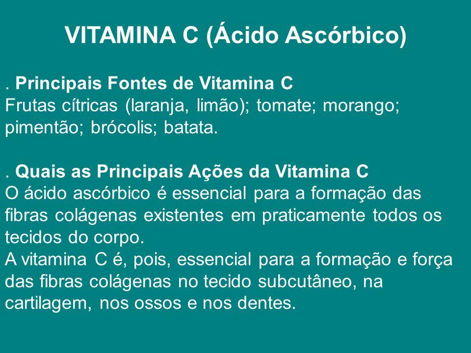 VITAMINA C (Ácido Ascórbico).
