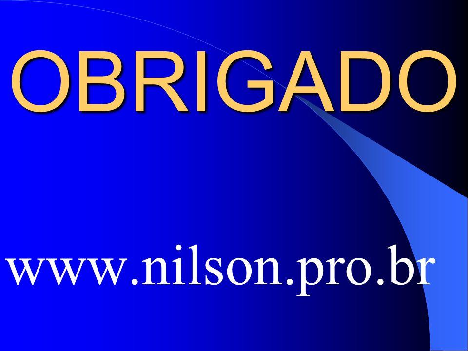 OBRIGADO www.nilson.pro.br