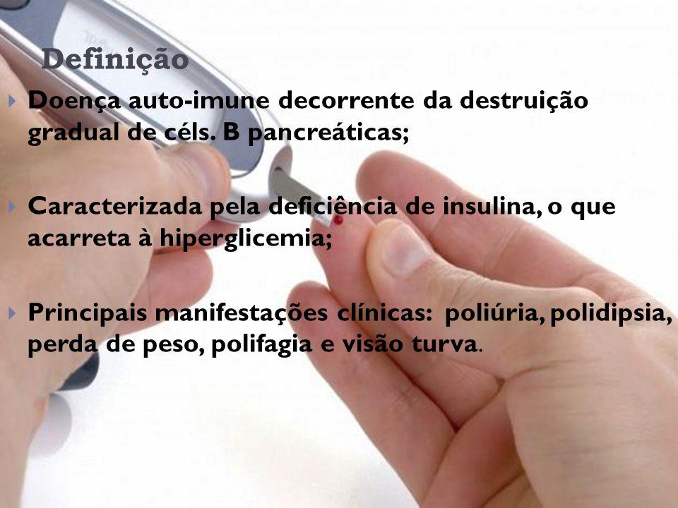 Epidemiologia Pode se desenvolver em qualquer faixa etária, sendo mais comum antes dos 20 anos; 10 a 20 milhões de pessoas doentes no mundo; 60000 crianças diagnosticadas por ano, no mundo; Afeta igualmente os sexos; 90% dos casos de diabetes na infância;