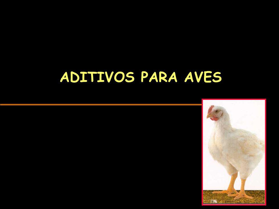 ADITIVOS PARA AVES