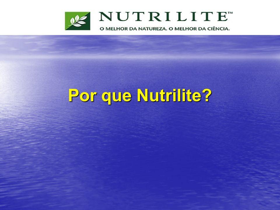 Por que Nutrilite?