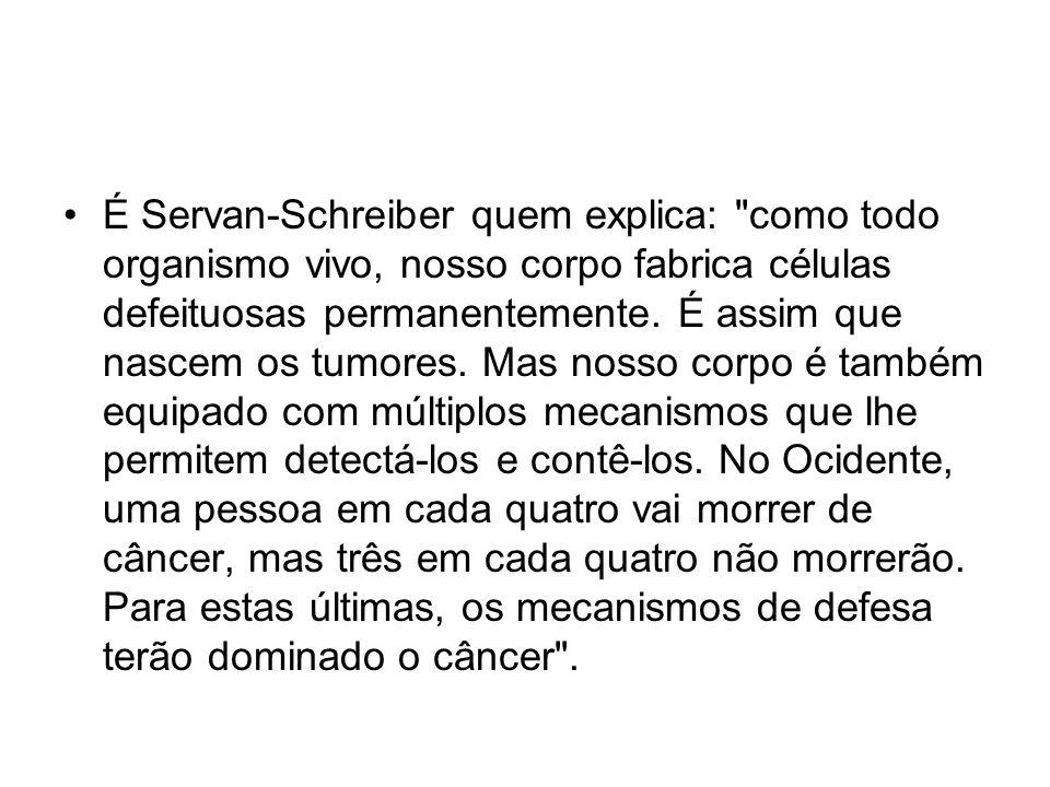 É Servan-Schreiber quem explica: