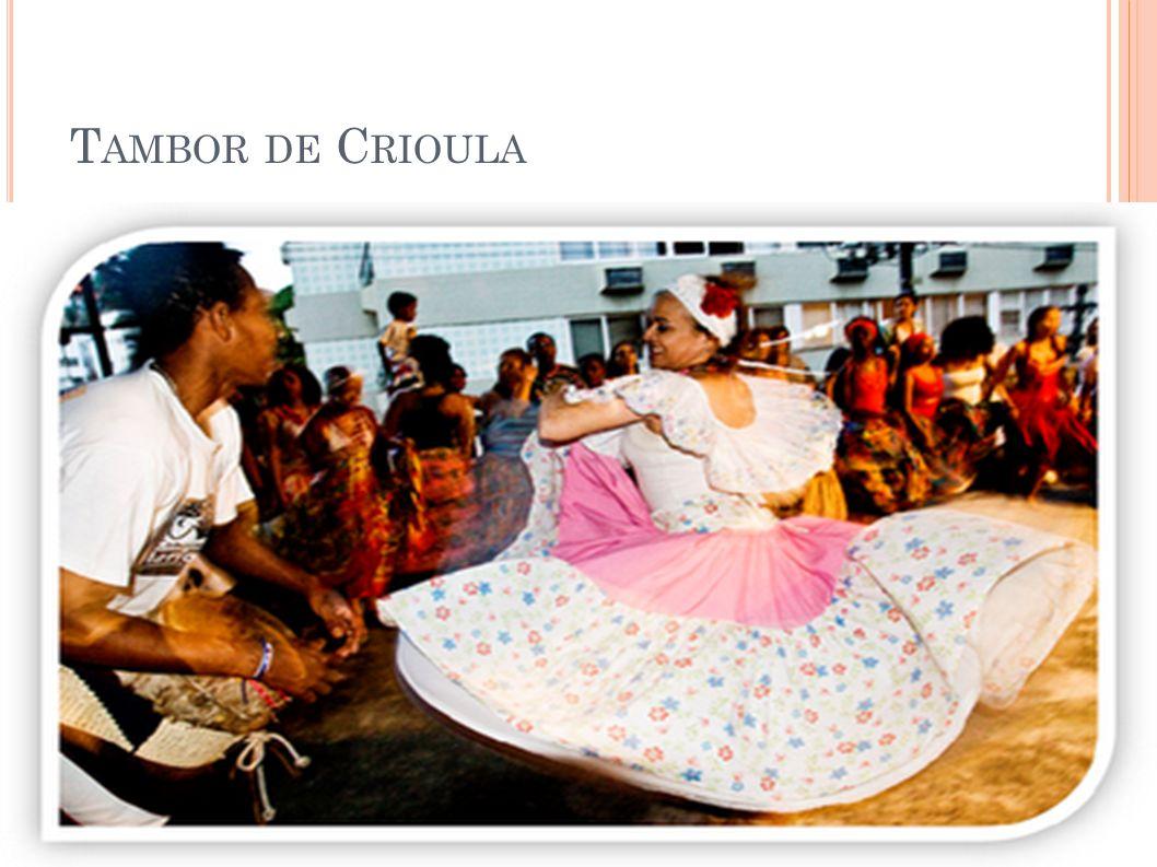 T AMBOR DE C RIOULA