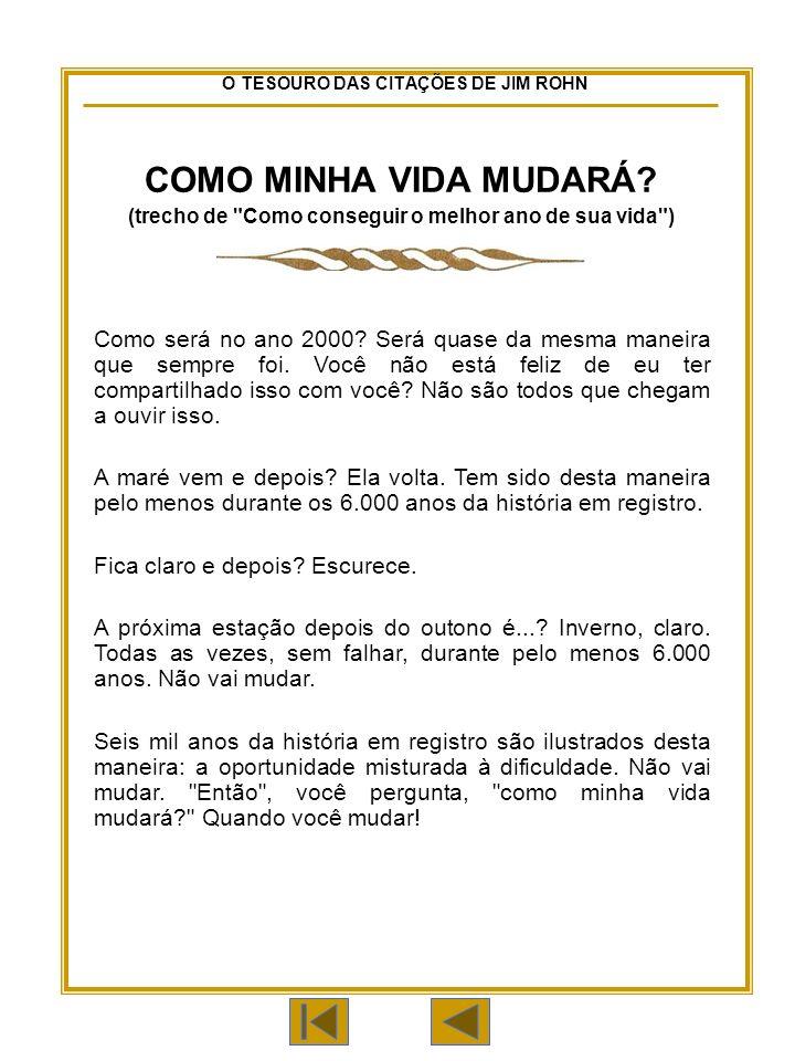 O TESOURO DAS CITAÇÕES DE JIM ROHN COMO MINHA VIDA MUDARÁ.
