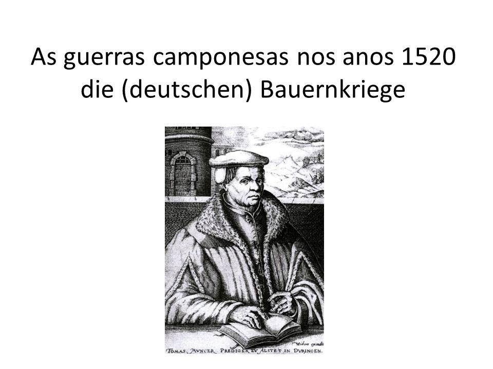 As guerras camponesas nos anos 1520 die (deutschen) Bauernkriege