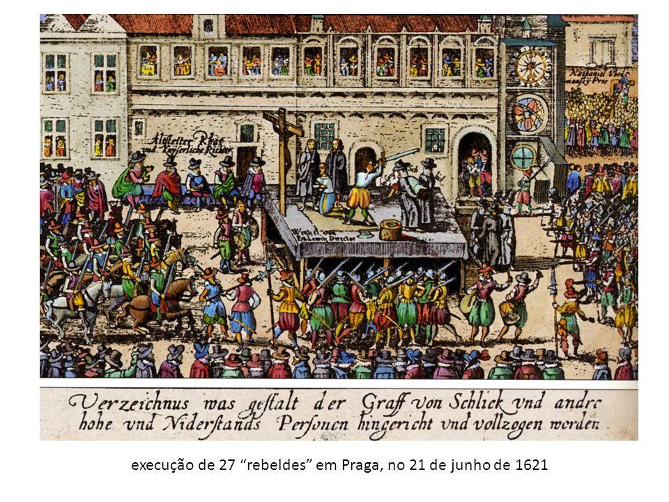 execução de 27 rebeldes em Praga, no 21 de junho de 1621