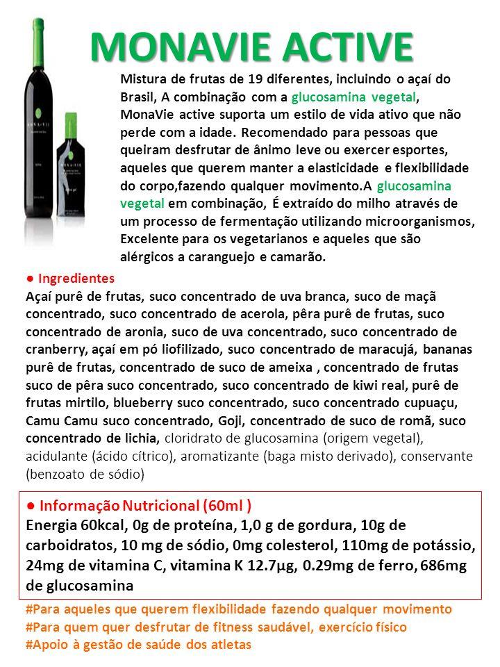 MONAVIE ACTIVE Mistura de frutas de 19 diferentes, incluindo o açaí do Brasil, A combinação com a glucosamina vegetal, MonaVie active suporta um estil