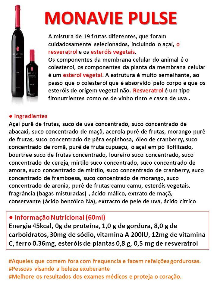 MONAVIE PULSE A mistura de 19 frutas diferentes, que foram cuidadosamente selecionados, incluindo o açaí, o resveratrol e os esteróis vegetais. Os com