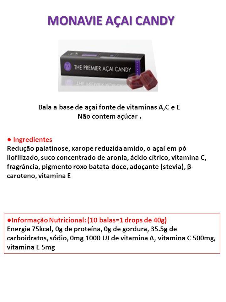 MONAVIE AÇAI CANDY Ingredientes Redução palatinose, xarope reduzida amido, o açaí em pó liofilizado, suco concentrado de aronia, ácido cítrico, vitami