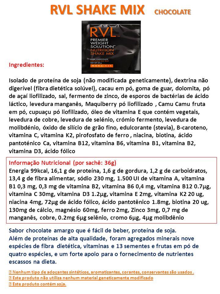 Informação Nutricional (por sachê: 36g) Energia 100 kcal, 15,3 g de proteína, 2,0 g de gordura, 2,3 g de carboidratos, 13,0 g de fibra alimentar, sódio 188 mg, vitamina A 1500 UI, vitamina B1 0,3 mg, 0,3 mg de vitamina B2, vitamina B6 0,4 mg, vitamina B12 0.7μg, vitamina C 30mg, vitamina D3 1.2μg, vitamina E 2mg, vitamina K2 20 ug, niacina 4mg, 72μg de ácido fólico, ácido pantotênico 1.8mg, biotina 20 ug, 130mg de cálcio, magnésio 60mg, ferro 2mg, Zinco 3mg, 0,7 mg de manganês, cobre, 0.2mg 6μg selênio, cromo 6μg, 4μg molibdênio Sabor baunilha cremoso que é fácil de beber, proteína de soja.