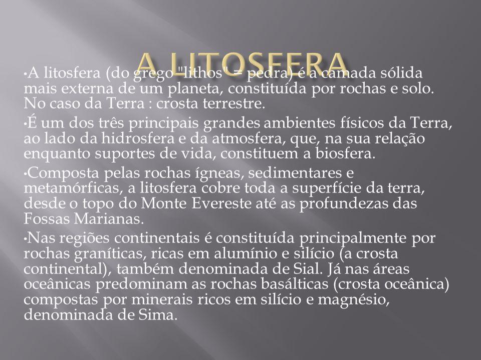 A litosfera (do grego