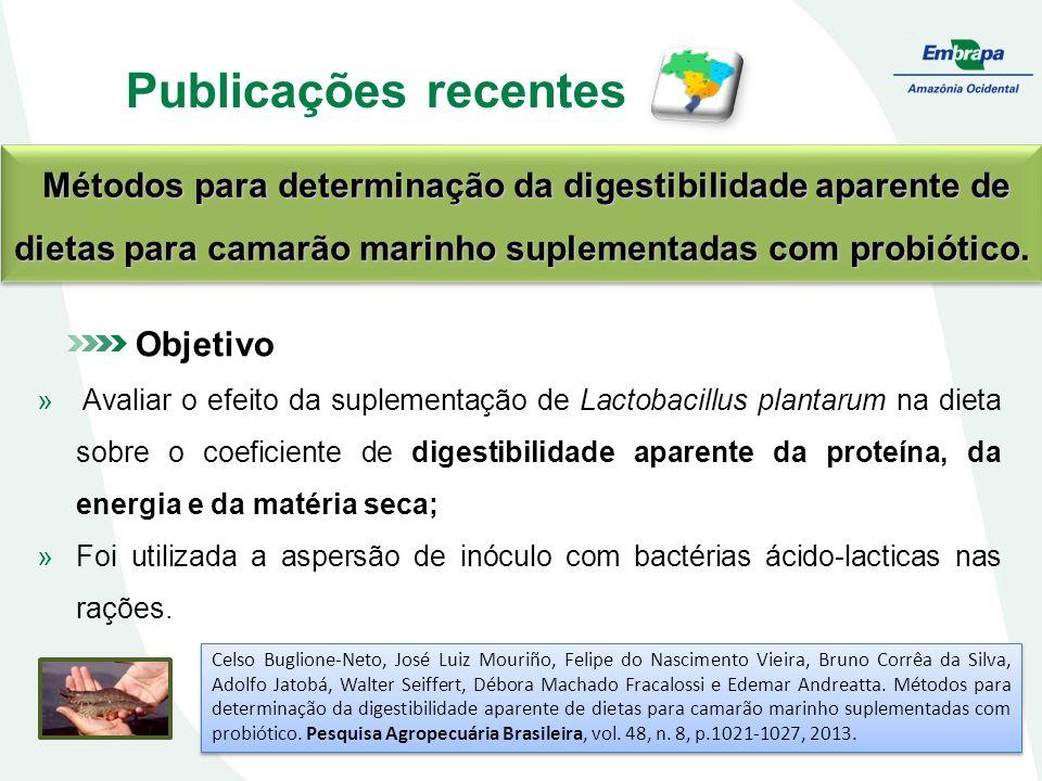 Publicações recentes Métodos para determinação da digestibilidade aparente de dietas para camarão marinho suplementadas com probiótico. Métodos para d