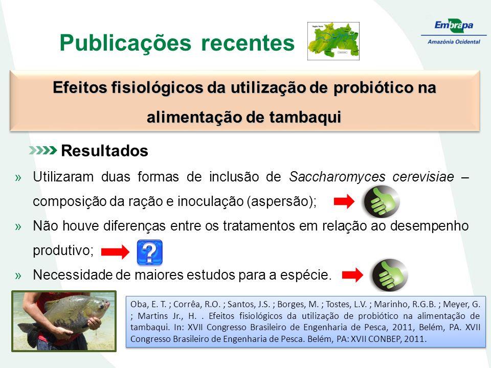 Publicações recentes Efeitos fisiológicos da utilização de probiótico na alimentação de tambaqui Oba, E. T. ; Corrêa, R.O. ; Santos, J.S. ; Borges, M.