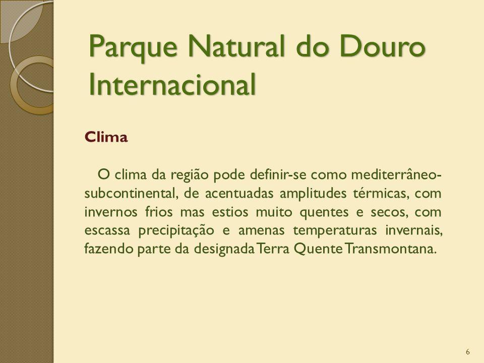 6 Clima O clima da região pode definir-se como mediterrâneo- subcontinental, de acentuadas amplitudes térmicas, com invernos frios mas estios muito qu