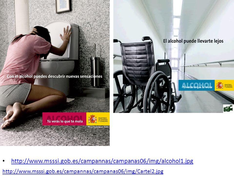 http://www.msssi.gob.es/campannas/campanas06/img/alcohol1.jpg http://www.msssi.gob.es/campannas/campanas06/img/Cartel2.jpg